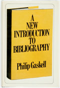 Books:Reference & Bibliography, Philip Gaskell. A New Introduction to Bibliography. NewYork: Oxford University Press, 1972. First edition. Publishe...