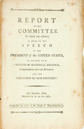 Books:Americana & American History, [Americana]. REPORT OF THE COMMITTEE TO WHOM WAS REFERRED, SO MUCHOF THE SPEECH OF THE PRESIDENT OF THE UNITED STATES, AS REL...