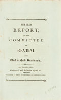 Books:Americana & American History, [Americana]. FURTHER REPORT, OF THE COMMITTEE ON REVISAL ANDUNFINISHED BUSINESS. 19TH DECEMBER, 1800, CONSIDERED, ANDRESOLUT...