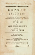Books:Americana & American History, [Americana]. REPORT OF THE COMMITTEE OF COMMERCE &MANUFACTURES, ON THE PETITION OF PIERRE JOSEPH FLAMEND, IN BEHALFOF LOUIS ...