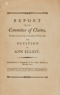 Books:Americana & American History, [Americana]. REPORT OF THE COMMITTEE OF CLAIMS, TO WHOM WASREFERRED, ON THE 28TH OF FEBRUARY LAST, THE PETITION OF ANNELLIOT...