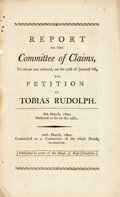 Books:Americana & American History, [Americana]. REPORT OF THE COMMITTEE OF CLAIMS, TO WHOM WASREFERRED, ON THE 10TH OF JANUARY LAST, THE PETITION OF TOBIASRUDO...