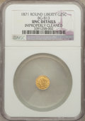 California Fractional Gold, 1871 25C Liberty Round 25 Cents, BG-813, R.3, -- Improperly Cleaned-- NGC Details. Unc. NGC Census: (0/29). PCGS Populatio...