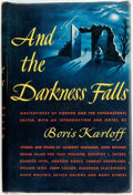 Books:Horror & Supernatural, [Horror]. Boris Karloff, editor. And the Darkness Falls.Cleveland: The World Publishing Company, [1946]. First edit...