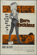 "Movie Posters:Bad Girl, Born Reckless (Warner Brothers, 1959). One Sheet (27"" X 41"").Drama. Directed by Howard W. Koch. Starring Mamie Van Doren, J..."