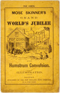 Books:Americana & American History, [James E. Brown]. Mose Skinner's Grand World's Jubilee andHumstrum Convulsion. Illustrated. Boston: [New England Ne...
