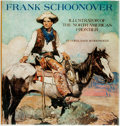 Books:Art & Architecture, [Frank Schoonover, subject]. Cortland Schoonover. Frank Schoonover. Illustrator of the North American Frontier. New ...