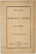 Books:Americana & American History, [Anti-Slavery]. Wendell Phillips. Review of Webster's Speech onSlavery. Boston: American A.S. Society, 1850. Twelve...