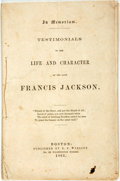 Books:Americana & American History, [Abolition]. [Francis Jackson]. In Memoriam. Testimonials to theLife and Character of the Late Francis Jackson. Bos...
