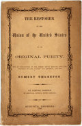 Books:Americana & American History, [Slavery]. Samuel Jordan. The Restorer of the Union of theUnited States to its Original Purity. Augusta: [N.p.], 18...