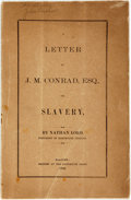 Books:Americana & American History, [Slavery]. Nathan Lord. A Letter to J.M. Conrad, Esq., onSlavery, by Nathan Lord, President of Dartmouth College. H...