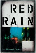 Books:Mystery & Detective Fiction, Michael Crow. SIGNED. Red Rain. [New York:] Viking, [2002].First edition. Signed by the author. Publisher's pap...