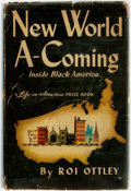 Books:Americana & American History, [African American]. Roi Ottley. New World A-Coming:Inside Black America. A Life-in-American Prize Book.Boston:...