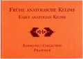 Books:Art & Architecture, Hirsch, Udo [Photographs and Text]; Norbert Prammer and A-St. Veit [Editors]. EARLY ANATOLIAN KILIMS FROM THE PRAMMER CO...