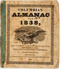 Books:Americana & American History, [Almanac]. Columbian Almanac for 1838. Philadelphia: Jos.McDowell, 1838. Publisher's printed wrappers. Some foxing,...