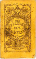 Books:Americana & American History, [Almanac]. Robert B. Thomas. The Old Farmer's Almanac, 1874.Worcester, Edward Whitney, 1874. Twelvemo. Publisher's ...