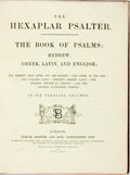 Books:Religion & Theology, [Polyglot Bible]. The Hexaplar Bible. The Book of Psalms: Hebrew, Greek, Latin, and English. London: Samuel Bagster,...