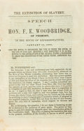 Books:Americana & American History, [Anti-Slavery]. [F.E. Woodbridge]. The Extinction of Slavery.Speech of Hon. F.E. Woodbridge, of Vermont, in the House o...