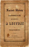 Books:Americana & American History, [Anti-Slavery]. William Morris. Ancient Slavery Disapproved byGod. The Substance of a Lecture by William Morris, M.D. ...