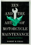 Books:Biography & Memoir, Robert M. Pirsig. Zen and the Art of Motorcycle Maintenance.New York: William Morrow, 1974. First edition. Publishe...