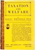 Books:Business & Economics, Harvey Whitefield Peck. Taxation and Welfare. New York: TheMacmillan Company, 1925. First edition. Publisher's ...