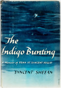 Books:Biography & Memoir, Vincent Sheean. The Indigo Bunting: A Memoir of Edna St.Vincent Millay. New York: Harper & Brothers, [1951]. St...