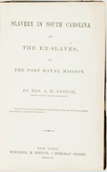 Books:Americana & American History, [Slavery]. A.M. French. Slavery in South Carolina and theEx-Slaves; or, the Port Royal Mission. New Yor...