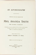 Books:Biography & Memoir, [Slavery]. [Amanda Smith]. The Story of the Lord's Dealings Mrs.Amanda Smith the Colored Evangelist. Chicago: Meyer...