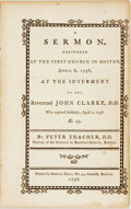 Books:Religion & Theology, Peter Thacher. A Sermon, Delivered at the First Church in Boston, April 6th, 1798, at the Interment of the Reverend John...