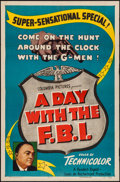 """Movie Posters:Documentary, A Day with the F.B.I. (Columbia, 1951). One Sheet (27"""" X 41""""). Documentary.. ..."""