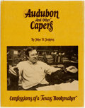 Books:Books about Books, [Books about Books]. John H. Jenkins. SIGNED. Audubon and Other Capers. Confessions of a Texas Bookmaker. Austin: Pe...