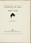 Books:Art & Architecture, Bert Cobb. WITH A SIGNED ORIGINAL ETCHING/LIMITED. Portraits of Dogs. New York: Crafton, [1931]. First edition, limi...
