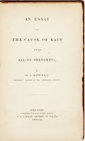 Books:Science & Technology, G.A. (George Augustus) Rowell. AN ESSAY ON THE CAUSE OF RAIN AND ITS ALLIED PHENOMENA. Oxford: Oxford University Press, ...