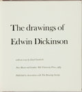 Books:Art & Architecture, Goodrich, Lloyd [Essay].. THE DRAWINGS OF EDWIN DICKINSON.. New Haven and London: Yale University Press/The Drawing Society...