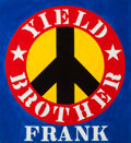Paintings, ROBERT INDIANA (American, b. 1928). Yield Brother Frank, 1991. Oil on canvas. 24 x 22 inches (61.0 x 55.9 cm). Signed, d...