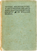 Books:Art & Architecture, William Morris. Gothic Architecture. A Lecture for the Arts and Crafts Exhibition Society. Hammersmith, Middlesex: K...