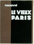 Books:Art & Architecture, Ivanovic, Lj.. LE VIEUX PARIS. Beograd: Privately printed, 1980. First. Quarto; vg/wraps; brown spine with no text; mino...