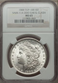 Morgan Dollars, 1888 $1 Doubled Ear & Clash, VAM-11A, MS65 NGC. TOP-100. NGC Census: (26/1). PCGS Population (24/2)....