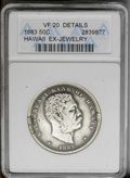 Coins of Hawaii: , 1883 50C Hawaii Half Dollar--Ex-Jewelry-- ANACS. VF 20 Details. NGCCensus: (13/247). PCGS Population (11/402). Mintage: 70...