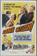 "Damn Citizen (Universal International, 1958). One Sheet (27"" X 41""). Crime. Directed by Robert Gordon. Starrin..."