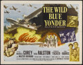"Movie Posters:War, The Wild Blue Yonder (Republic, 1951). Half Sheet (22"" X 28""). Style B. War. Directed by Allan Dwan. Starring Wendell Corey,..."