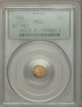 California Fractional Gold: , 1859 25C Liberty Octagonal 25 Cents, BG-702, R.3, MS61 PCGS. PCGSPopulation (8/157). NGC Census: (0/61). ...