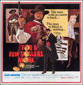 "Movie Posters:Western, For a Few Dollars More (United Artists, 1967). Six Sheet (79"" X79""). Western.. ..."