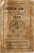 Books:Americana & American History, [Almanac]. Ayer's American Almanac. Lowell, J.C. Ayer,[1853]. Twelvemo. Publisher's printed wrappers. Some toning, ...