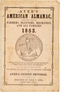 Books:Americana & American History, [Almanac]. Ayer's American Almanac. Lowell, J.C. Ayer,[1853]. Twelvemo. Publisher's printed wrappers. Some foxing, ...