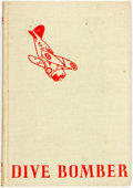 Books:Children's Books, Robert A. Winston. Dive Bomber. New York: Holliday House,[n.d., ca. 1941]. No stated edition. Twelvemo. Publisher's...