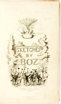 Books:Literature Pre-1900, [George Cruikshank, illustrator]. [Charles Dickens]. Sketches by Boz, Illustrative of Every-Day Life and Every-Day Peopl...