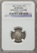 Coins of Hawaii, 1883 10C Hawaii Ten Cents -- Improperly Cleaned -- NGC Details. AU.NGC Census: (21/224). PCGS Population (57/275). Mintage...