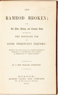 Books:Americana & American History, A New England Journalist. The Ramrod Broken; or, the BibleHistory, and Common Sense in Favor of the Moderate Use ofGoo...