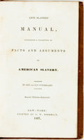 Books:Americana & American History, Rev. La Roy Sunderland. Anti-Slavery Manual, Containing aCollection of Facts and Arguments on American Slavery. New...